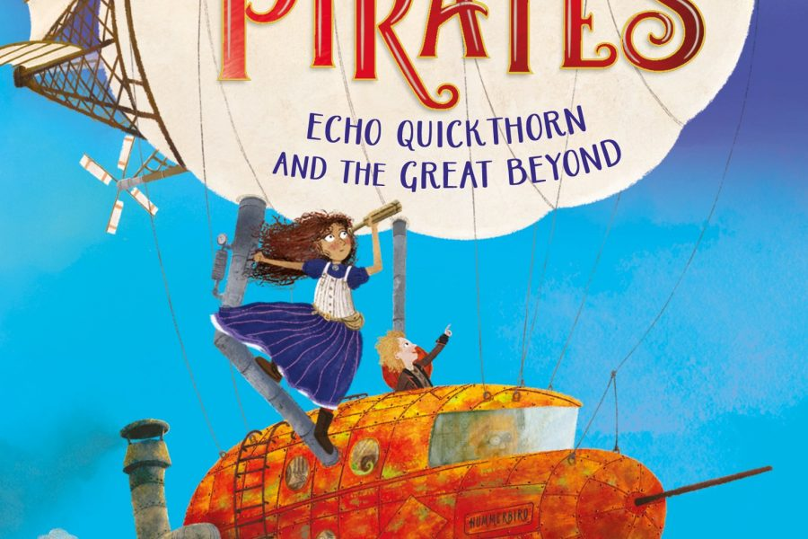Kid's Review: Sky Pirates Echo Quickthorn and the Great Beyond