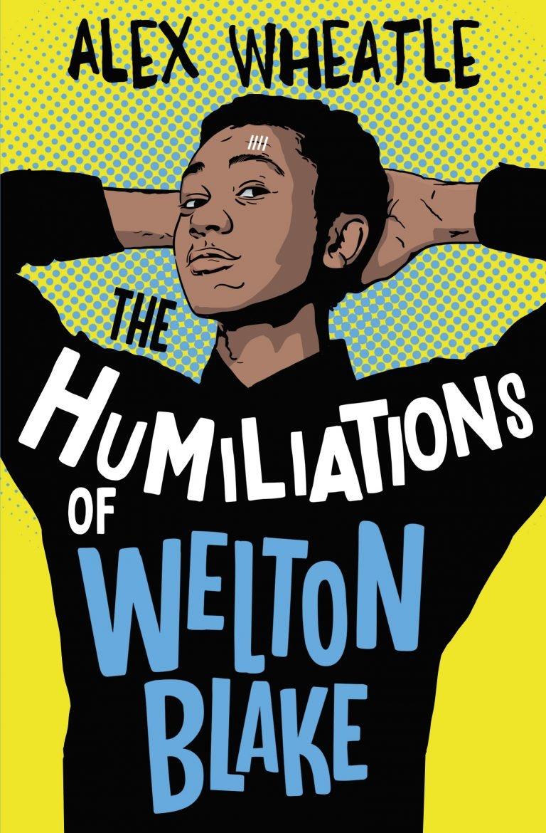 The Humiliations of Welton Blake cover