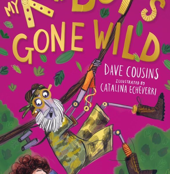 Kid's Book Review: My Robot's Gone Wild
