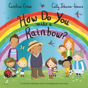 Kid's Book Review: How Do You make a Rainbow?
