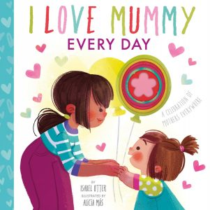 Kid's Book Review: I Love My Mummy Every Day
