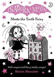 Kid's Book Review: Isadora Moon meets the Tooth Fairy