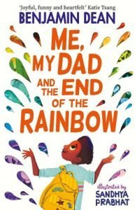 Kid's Book Review: Me, My Dad and the End of the Rainbow