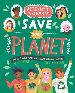 Kid's Book Review: Activists Assemble: Save Your Planet