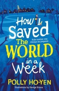 Kid's Book Review: How I Saved the World in a Week