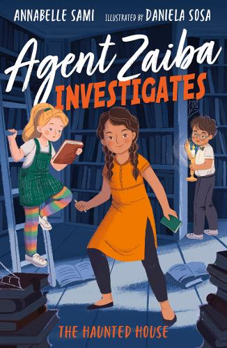 Kid's Book Review: Agent Zaiba Investigates – The Haunted House