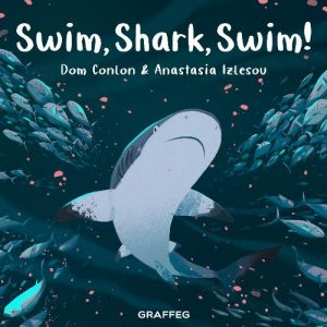 Kid's Book Review: Swim Shark Swim